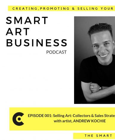 Selling Art: Collectors & Sales Strategy with Andrew Kochie