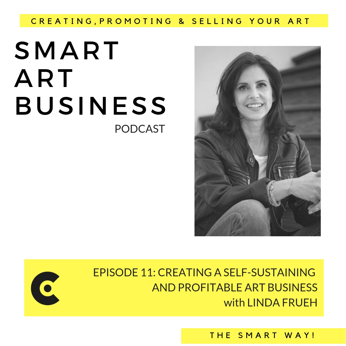 Creating a Self-Sustaining and Profitable Art Business with Linda Frueh