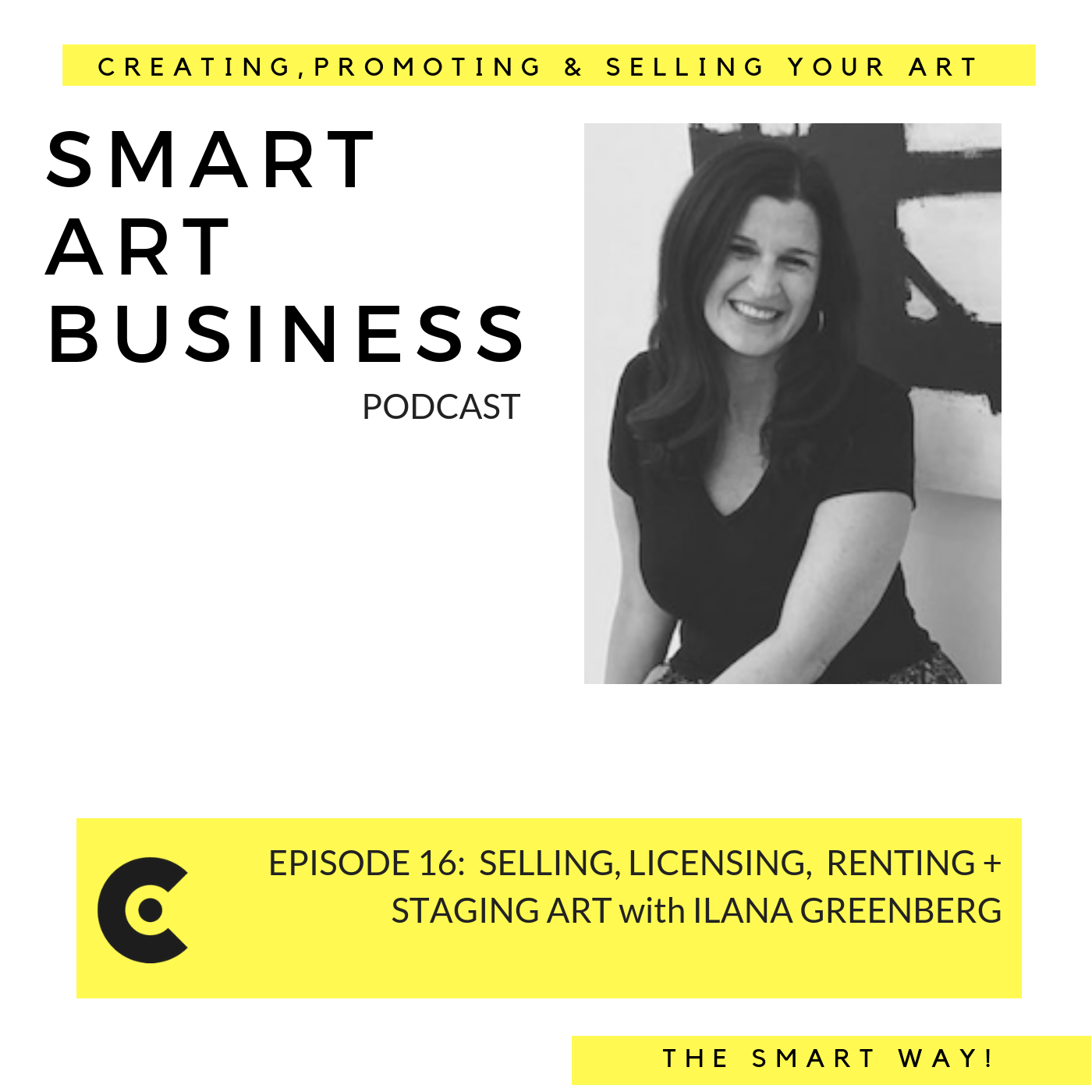 Selling, Licensing, Renting + Staging Art with Ilana Greenberg