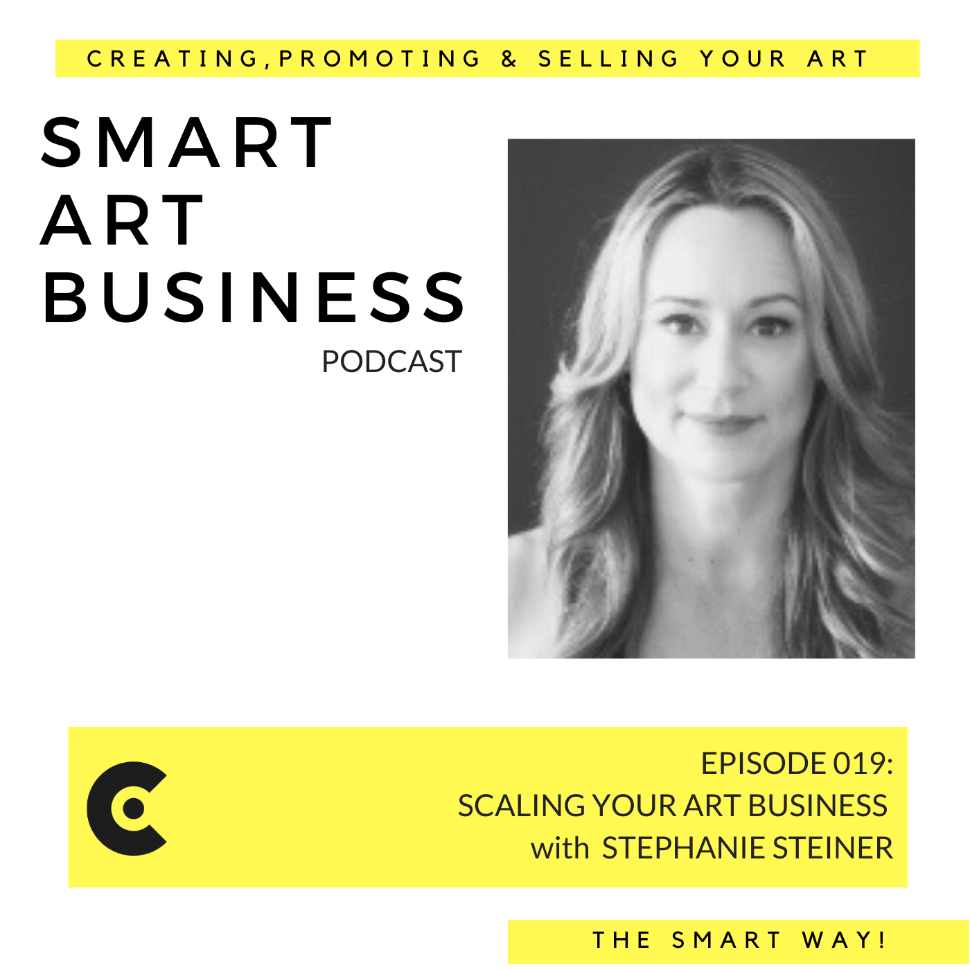 Scaling your Art Business with Stephanie Steiner